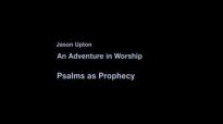 Psalms as Prophecy - Jason Upton.flv
