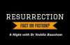 Resurrection_ Fact or Fiction Dr. Voddie Baucham.mp4