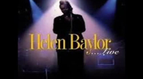 helen baylorif it hadnt been for the lord on my side where would i be