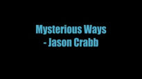 Mysterious Ways - Jason Crabb.flv