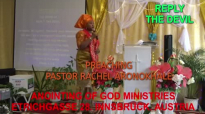 Pastor Rachel Aronokhale - Anointing of God Ministries_ Reply the Devil October .mp4