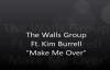 Kim Burrell & The Walls Group Make Me Over.flv