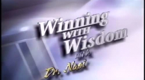 Winning With Wisdom  Covenant Blessings in a Recession 3 Dr. Nasir Siddiki