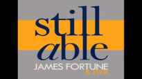 James Fortune & FIYA - Still Able (AUDIO ONLY).flv