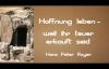 Hans Peter Royer - Hoffnung leben-Weil ihr teuer erkauft seid - byTheSpurenimSand.flv