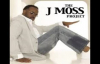J Moss-Don't Pray & Worry.flv