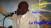 La Fragilite de LHomme  Joseph Jacques Telor  Predication  Preaching  Haitian Sermon  Pawol