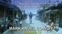ABA BOYS (Mark Angel Comedy) (Episode 49).mp4