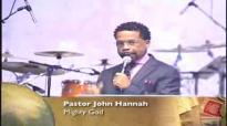 Pastor John Hannah Mighty God