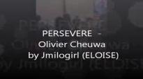 PERSEVERE - OLIVIER CHEUWA PAR ELOISE.flv