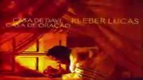 Kleber Lucas Casa De Davi CD Completo