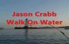 Jason Crabb Walk On Water Lyric Video.flv