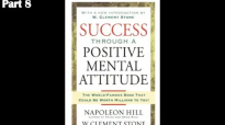 W. Clement Stone, Napoleon Hill - Success Through A Positive Mental Attitude #8.mp4