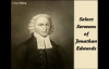 Select Sermons of Jonathan Edwards FULL audiobook  part 1