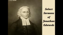 Select Sermons of Jonathan Edwards FULL audiobook  part 1