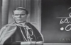 How to Think (Part 2) - Archbishop Fulton Sheen.flv