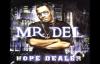 MR. DEL - (1) Oh My God - [Ft. Holy South] (2) Remix [Ft. Canton Jones & Fabo].flv