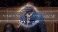 130919 7PM Fall Revival Dont Fall Asleep Rev Dr F Bruce Williams
