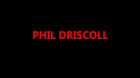 PHIL DRISCOLL  LOVE IS GONNA GETCHA