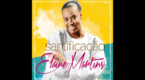 Elaine Martins  Colhendo Frutos  CD Santificao