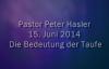 Peter Hasler - Die Bedeutung der Taufe - 15.06.2014.flv