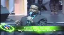 Pastor John HannahIngredients of Series.People