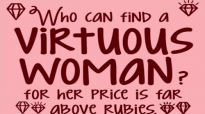Ed Lapiz Preaching 2018 ➤ ''Who Can Find A Virtuous Woman For Her Price Is Far A.mp4