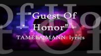 Guest of Honor TAMELA MANN lyrics.flv