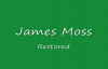 James Moss - Restored.flv