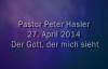 Peter Hasler - Der Gott, der dich sieht - 27.04.2014.flv