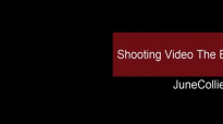 Shooting Video The Easy Way Part 2.mp4