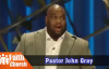 Love Taps.mp4 _ Pastor John Gray Sermons 2017 Preacher.mp4