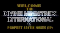 Prophet Austin Moses  Prophecy To Nigeria