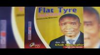 Rev. Dr. Chidi Okoroafor - Flat Tyre Experience - Latest 2018 Nigerian Gospel So.mp4