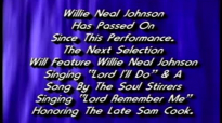 Willie Neal Johnson & The Gospel Keynotes - Lord I'll Do.flv