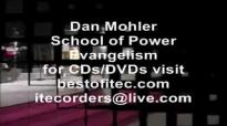 Dan Mohler - Power Evangelism.mp4