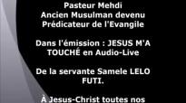 JÉSUS m'a touché ! Pasteur Mehdi quitte islam, ancien musulman, Evangile, ex mus.mp4
