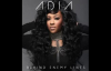 Adia - Behind Enemy Lines Ft. Jessica Reedy.flv