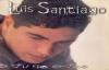 Luis Santiago - No Puedo Más.mp4