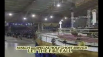 March 2012 Special Holy Ghost Serivce - Let the Fire Fall by  Pastor Enoch A  Adeboye