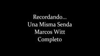 Marcos Witt Recordando... Una Misma Senda Completo HD 1995