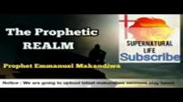 Prophet Emmanuel Makandiwa - The Prophetic Realm ( AMAZING REVELATION UNVEILED).mp4