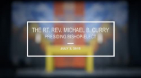 Presiding Bishop-elect Michael Curry preaches at General Convention Closing Euch.mp4