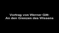 Prof.Dr.Werner Gitt-An den Grenzen des Wissens 1-7.flv