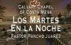 Calvary Chapel Costa Mesa en Español Pastor Pancho Juarez 12