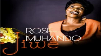 ROSE MUHANDO -JIWE [2015].mp4