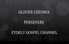 OLIVIER CHEUWA PERSEVERE [LIVE] BY EYDELY BESTOFGOSPEL CHANNEL.flv