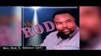 Rev. Don N. Odunze - The Rod (Audio) - Latest 2017 Nigerian Gospel Message & Pra.mp4