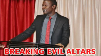 BREAKING EVIL ALTARS by Apostle Paul A Williams.mp4