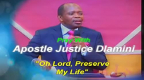 The Last Days, Part 3_ Oh Lord, Preserve My Life by Apostle Justice Dlamini.mp4